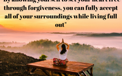 Learn How Forgiving Can Set You Free to Live Full Out