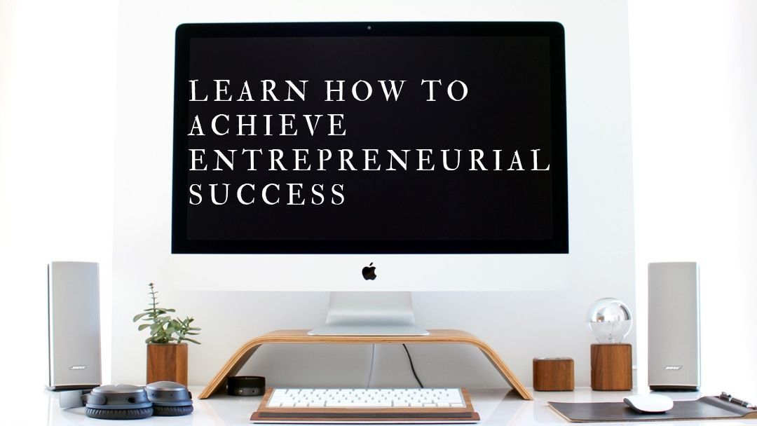 Discover How You Can Be an Entrepreneur as you Live Full Out