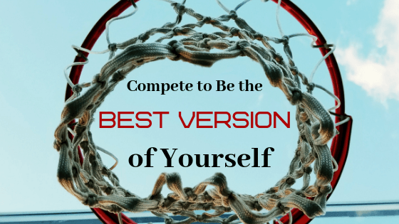 Learn How Competition Propels You to Live Full Out