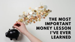 The Most Important Money Lesson