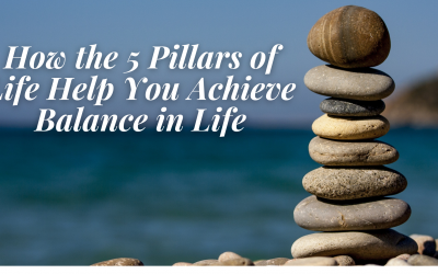 5 Pillars to Achieving Life Balance